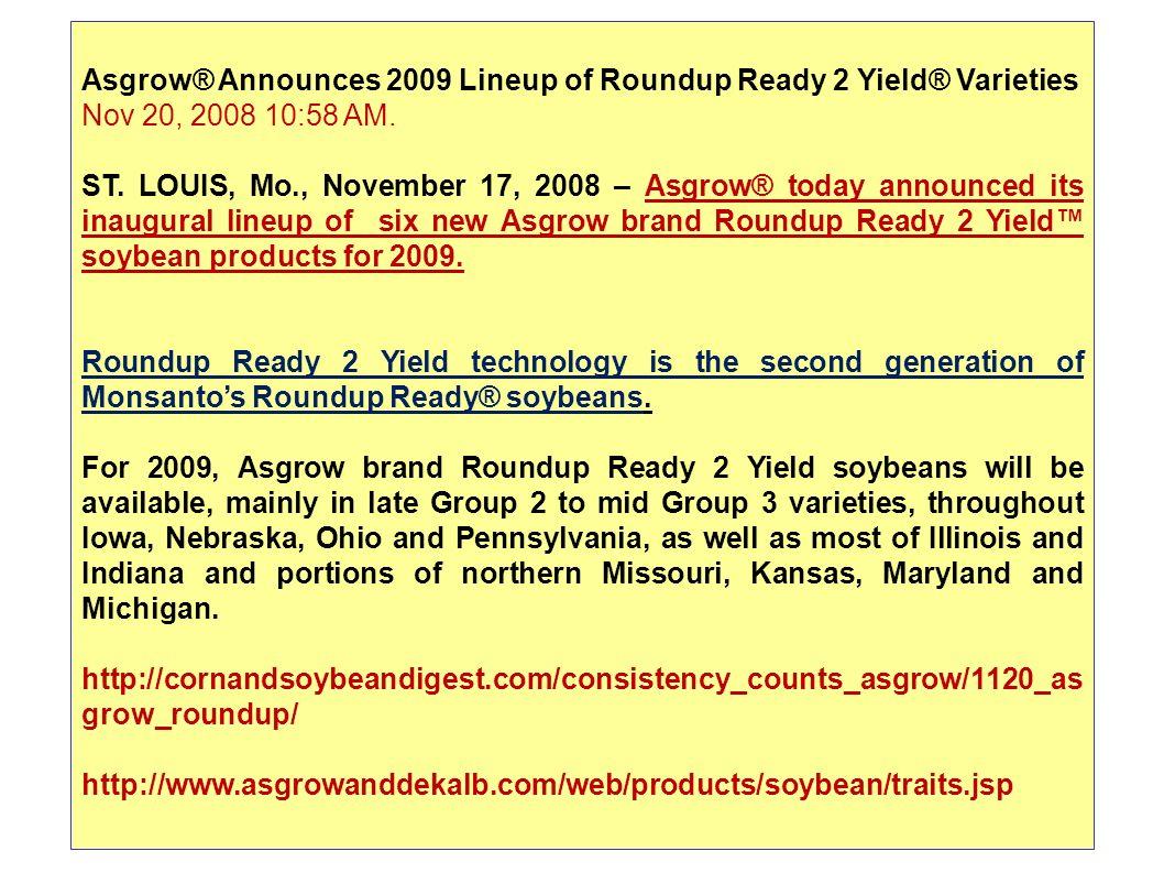 Asgrow® Announces 2009 Lineup of Roundup Ready 2 Yield® Varieties