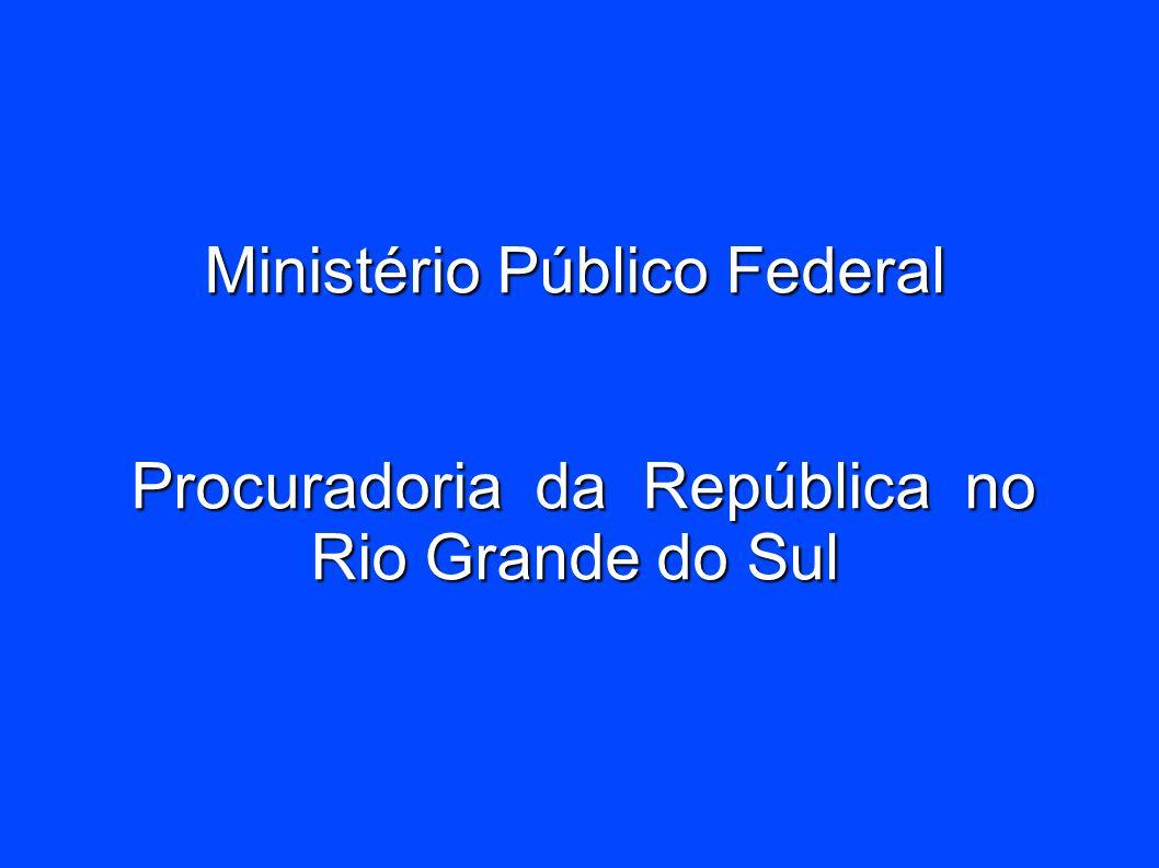 Ministério Público Federal Procuradoria da República no Rio Grande do Sul