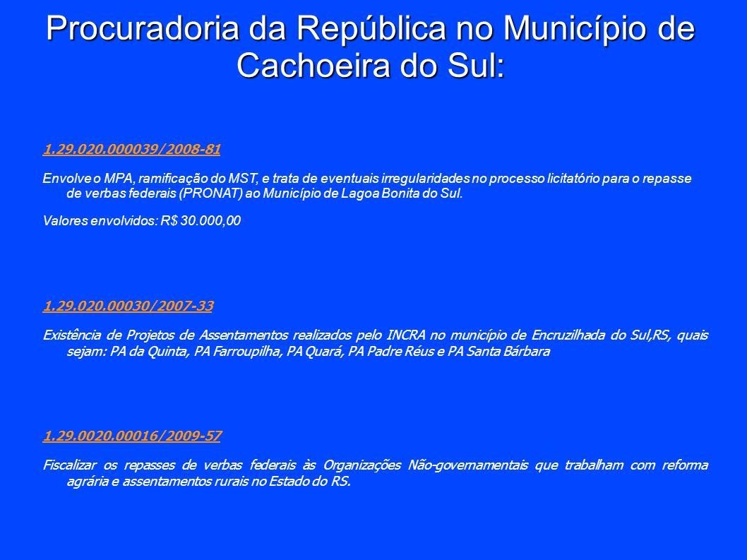 Procuradoria da República no Município de Cachoeira do Sul: