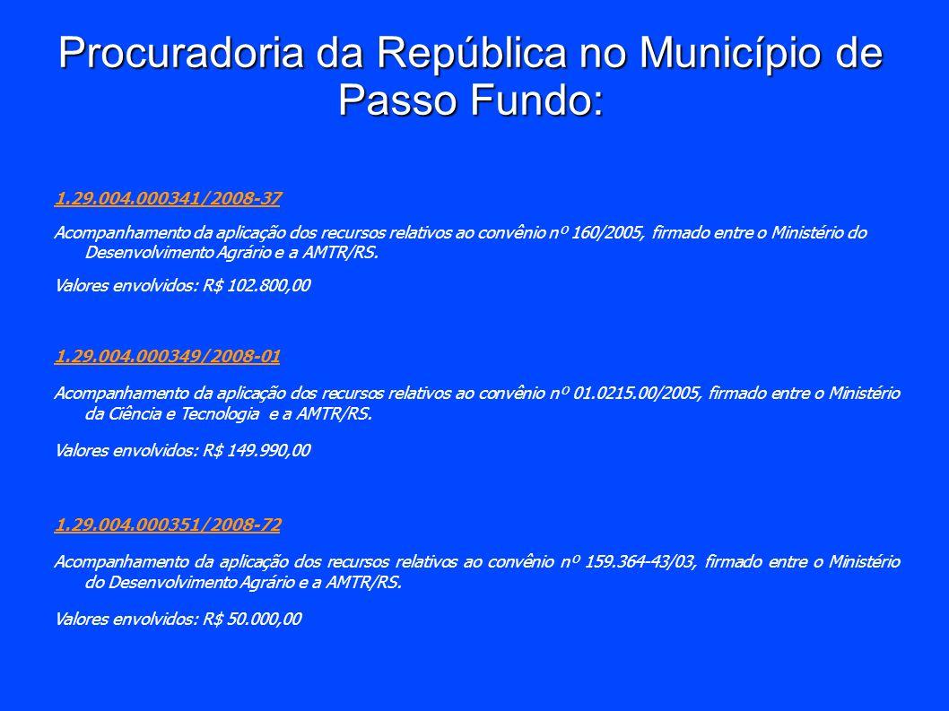 Procuradoria da República no Município de Passo Fundo: