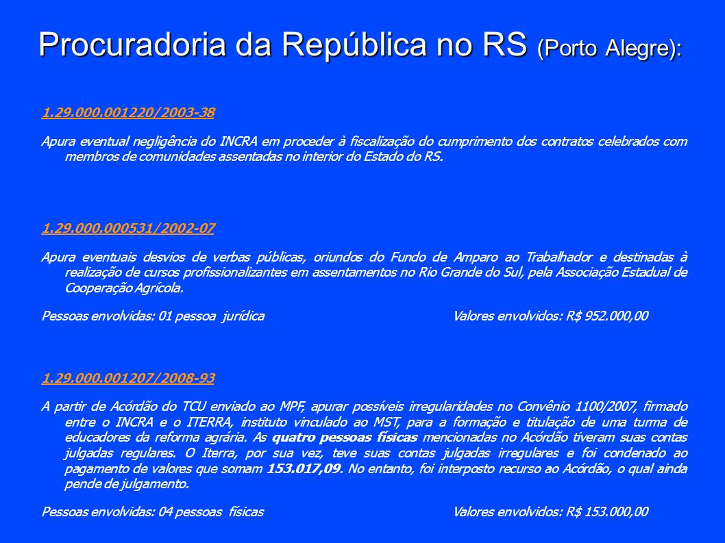 Procuradoria da República no RS (Porto Alegre):