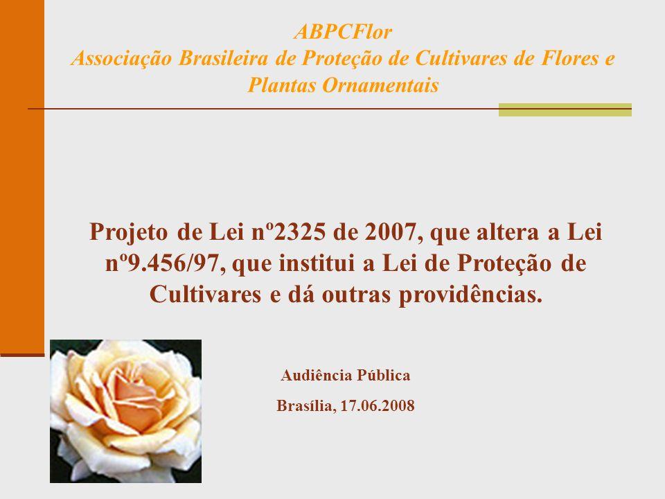 ABPCFlor Associação Brasileira de Proteção de Cultivares de Flores e Plantas Ornamentais.
