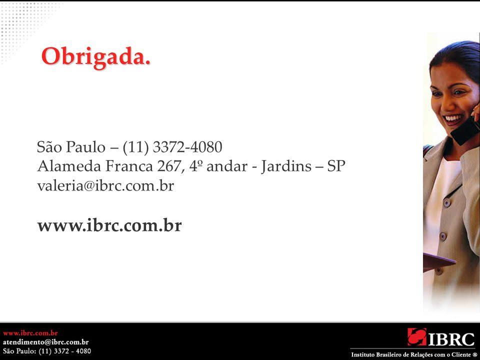 Obrigada. www.ibrc.com.br