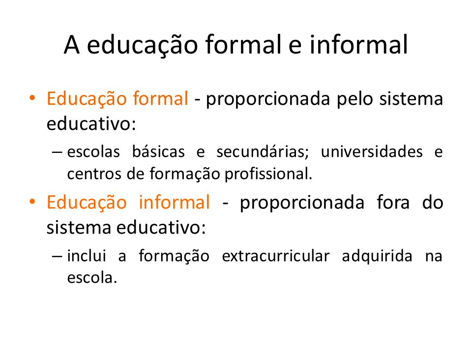 O que é a educação formal