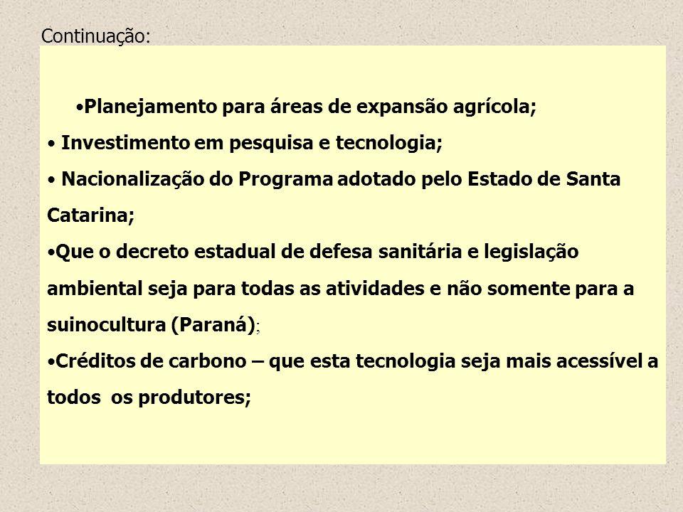 Continuação: Planejamento para áreas de expansão agrícola; Investimento em pesquisa e tecnologia;