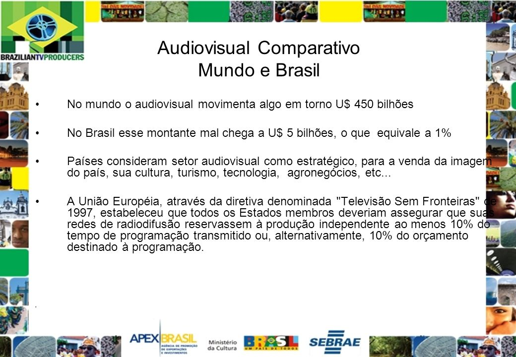 Audiovisual Comparativo Mundo e Brasil