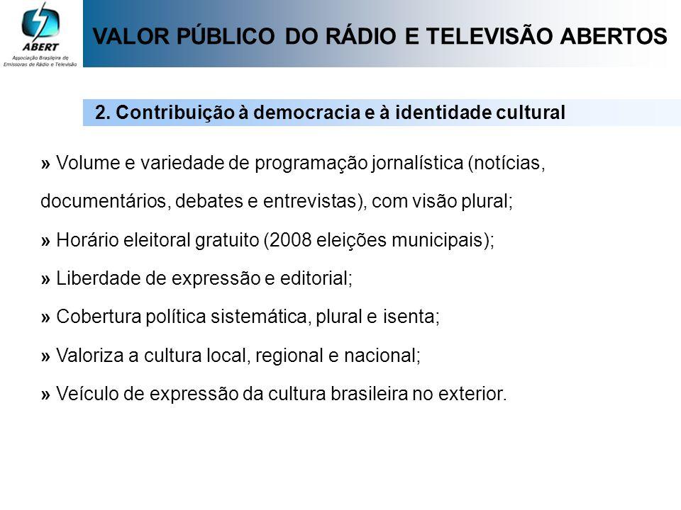 VALOR PÚBLICO DO RÁDIO E TELEVISÃO ABERTOS