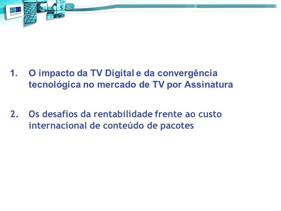 O impacto da TV Digital e da convergência tecnológica no mercado de TV por Assinatura