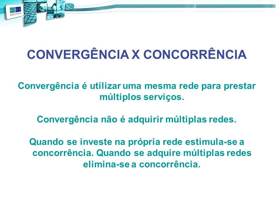 Convergência não é adquirir múltiplas redes.