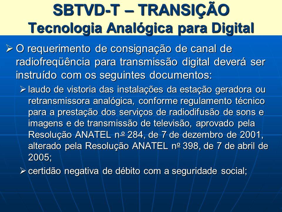 SBTVD-T – TRANSIÇÃO Tecnologia Analógica para Digital