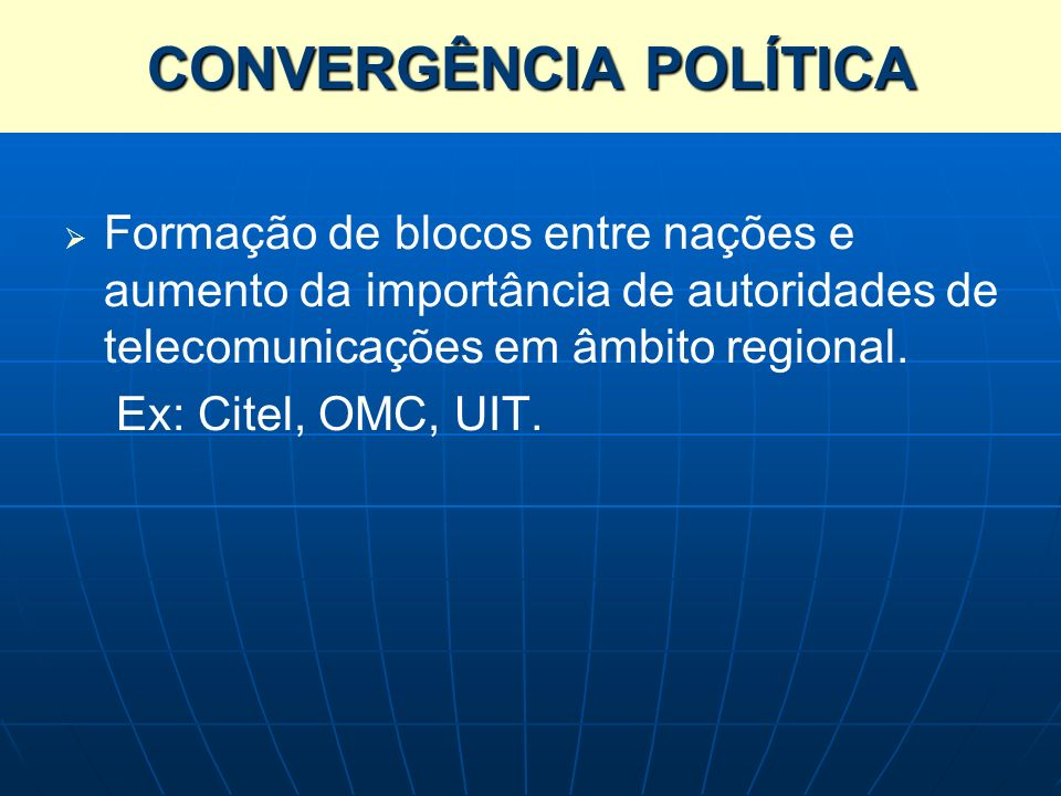 CONVERGÊNCIA POLÍTICA
