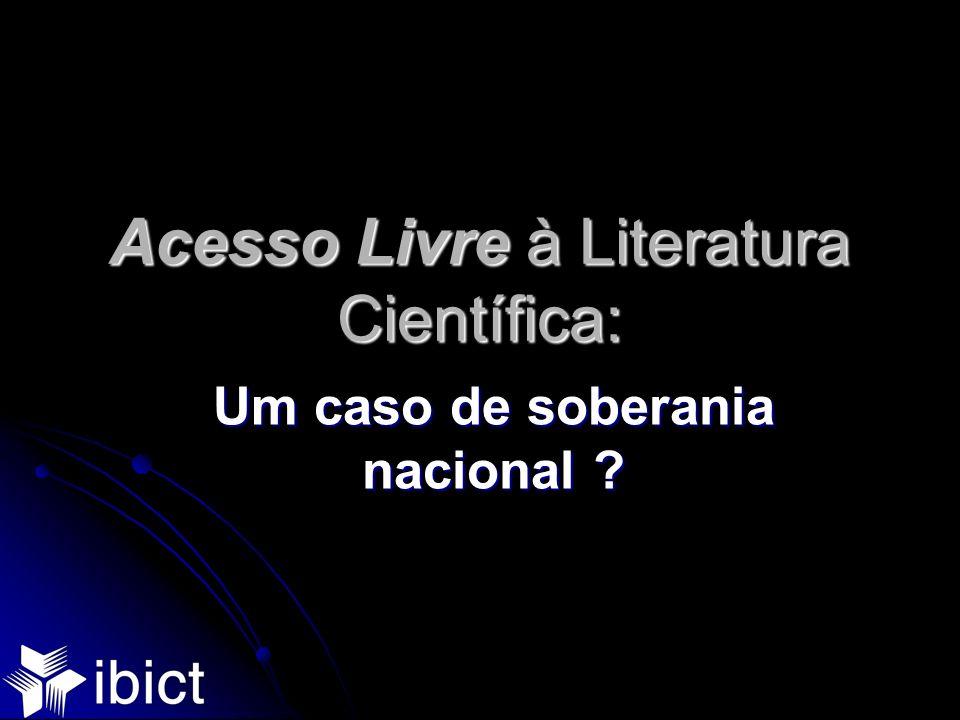 Acesso Livre à Literatura Científica: