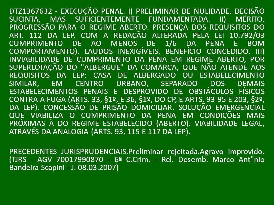 DTZ1367632 - EXECUÇÃO PENAL. I) PRELIMINAR DE NULIDADE