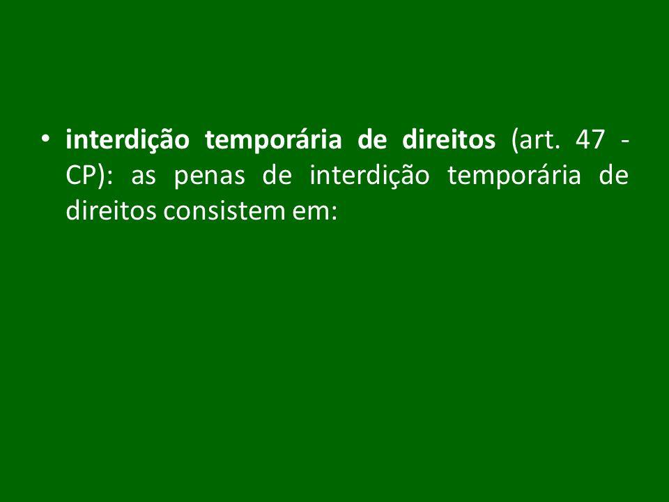 interdição temporária de direitos (art