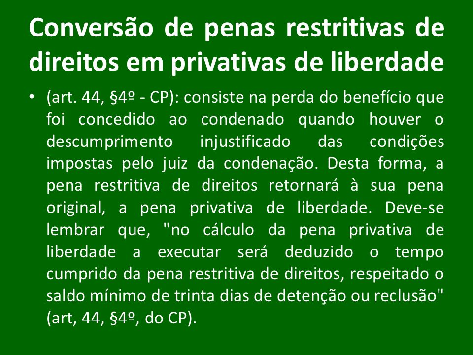 Conversão de penas restritivas de direitos em privativas de liberdade