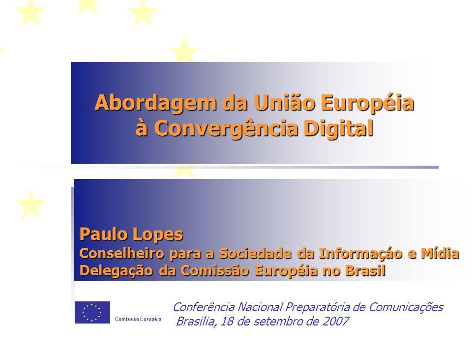 Abordagem da União Européia à Convergência Digital