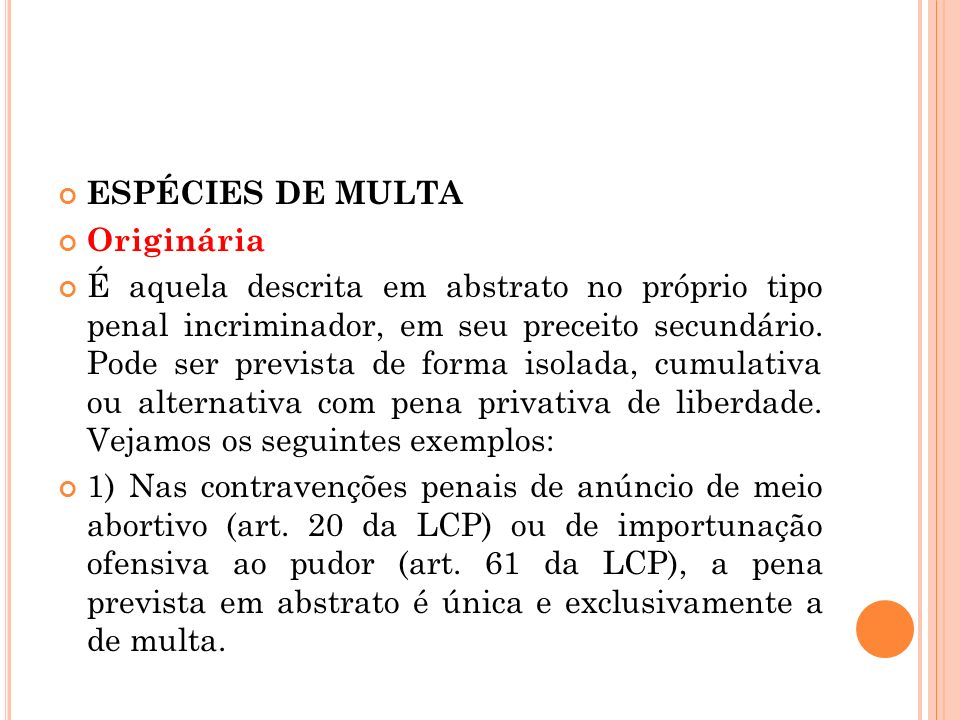 ESPÉCIES DE MULTAOriginária.