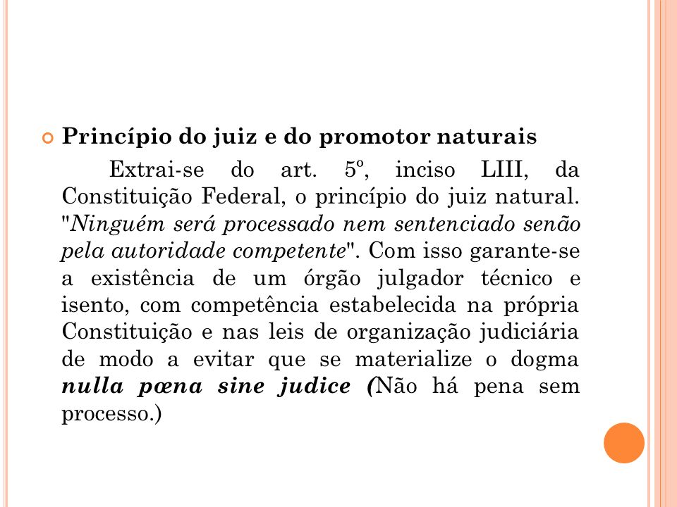 Princípio do juiz e do promotor naturais