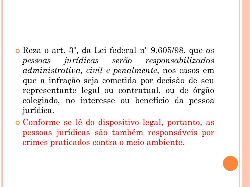 Reza o art. 3º, da Lei federal nº 9