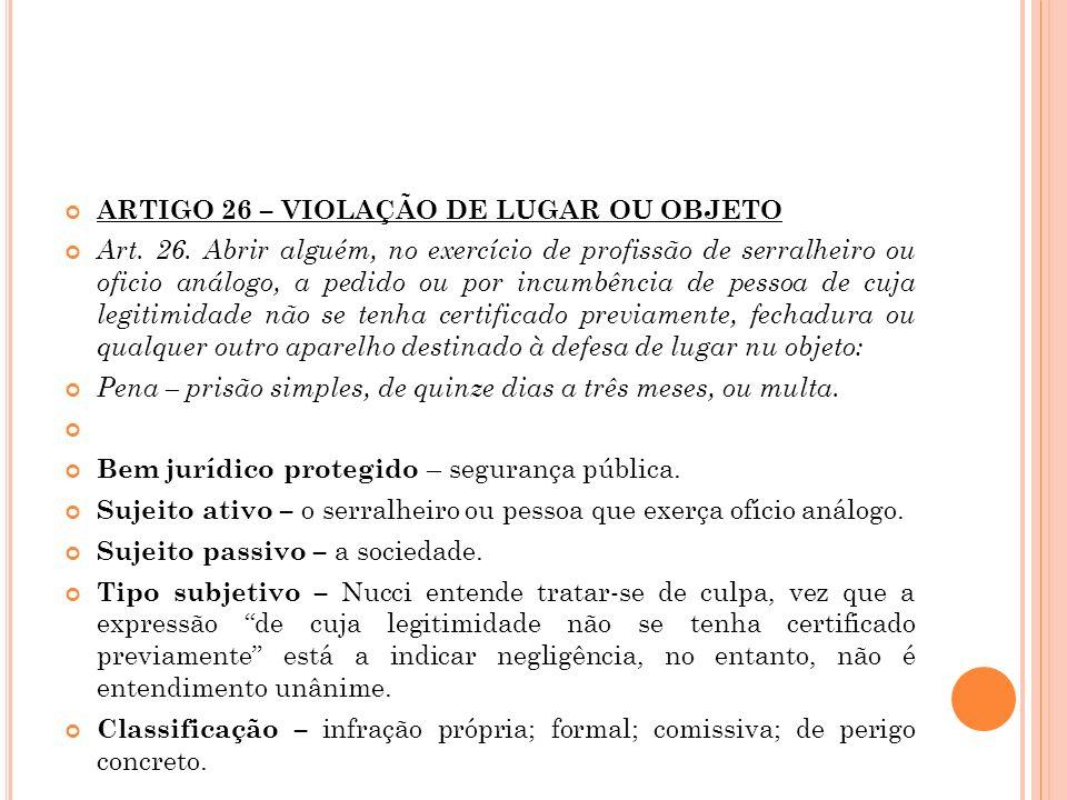 ARTIGO 26 – VIOLAÇÃO DE LUGAR OU OBJETO