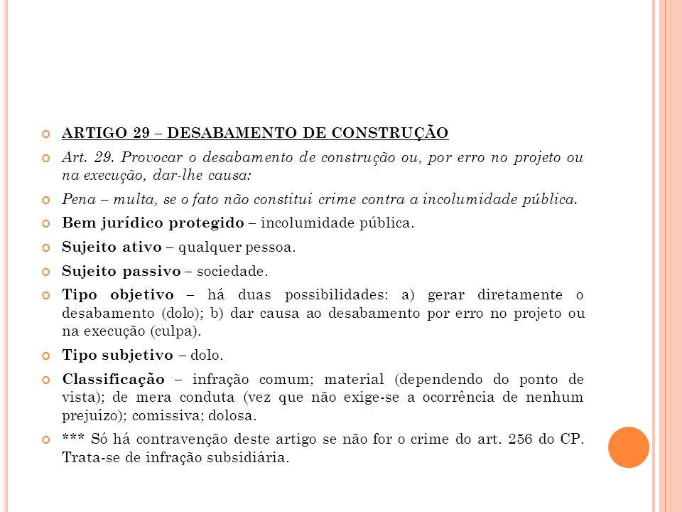 ARTIGO 29 – DESABAMENTO DE CONSTRUÇÃO