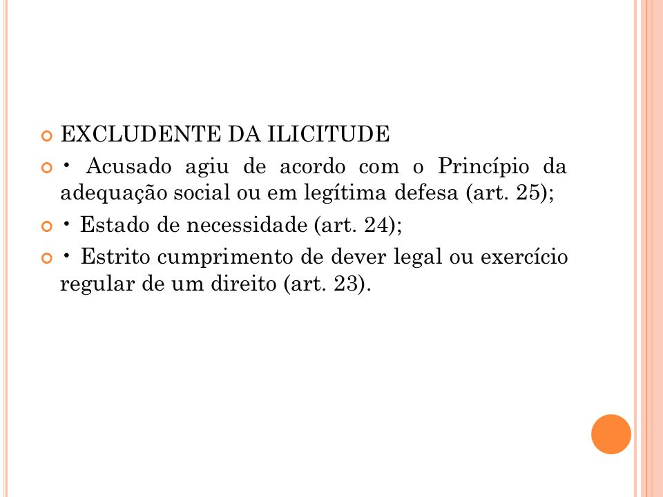 EXCLUDENTE DA ILICITUDE