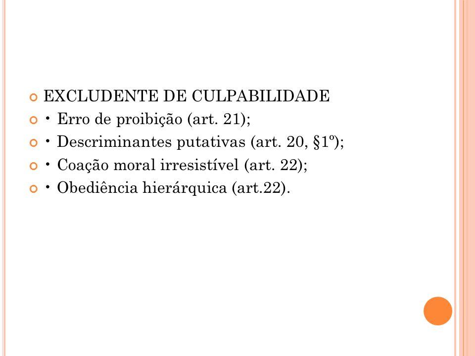 EXCLUDENTE DE CULPABILIDADE