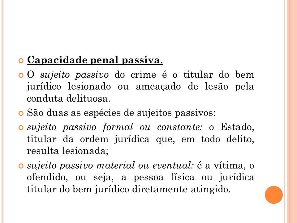 Capacidade penal passiva.