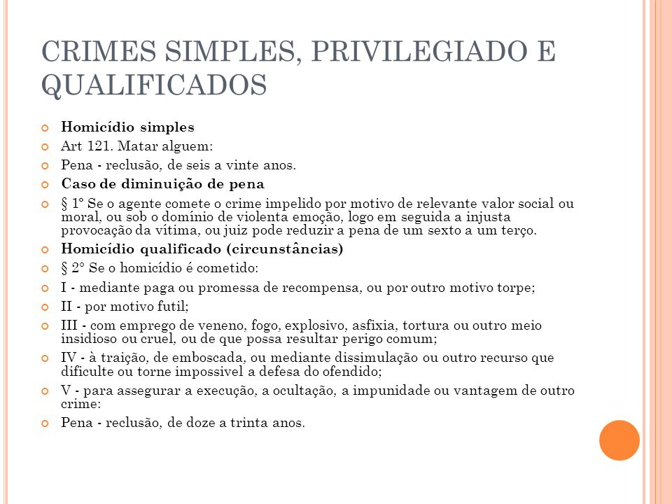 CRIMES SIMPLES, PRIVILEGIADO E QUALIFICADOS