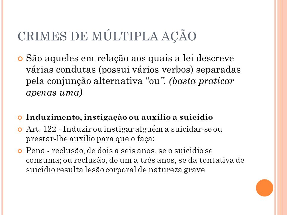 CRIMES DE MÚLTIPLA AÇÃO