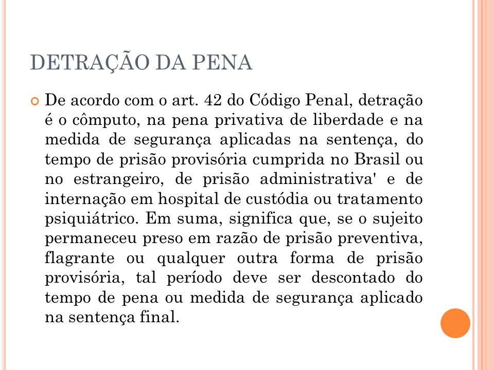 DETRAÇÃO DA PENA
