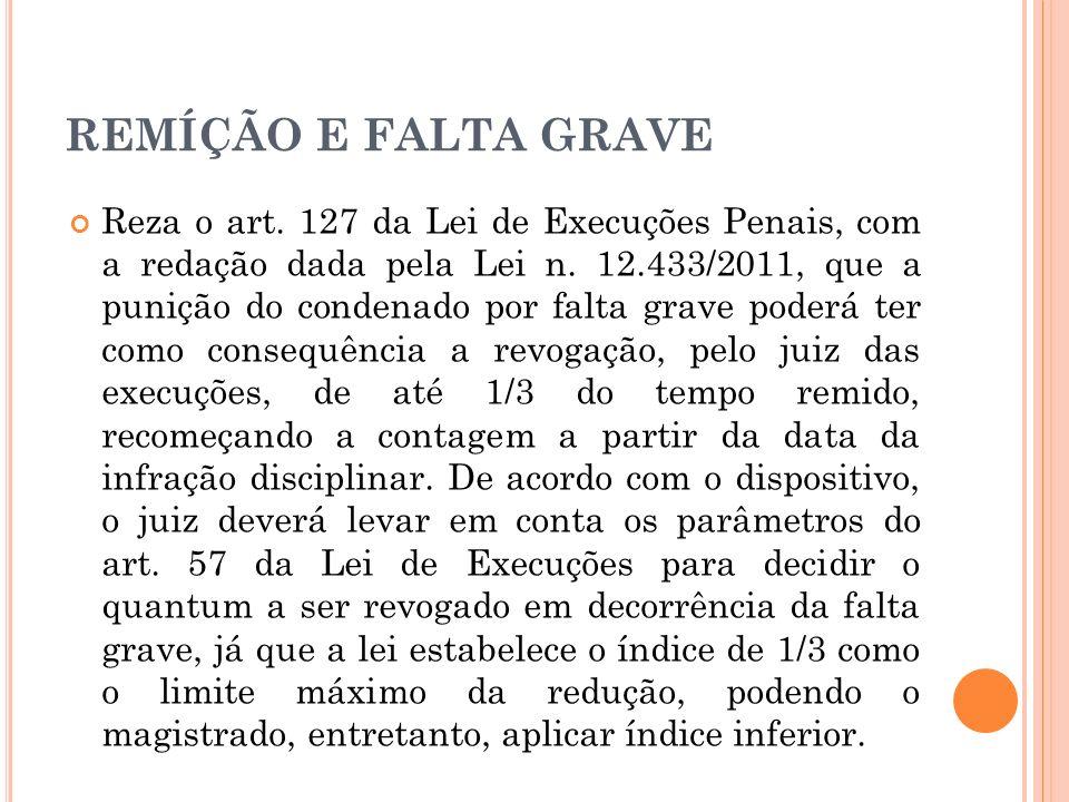 REMÍÇÃO E FALTA GRAVE