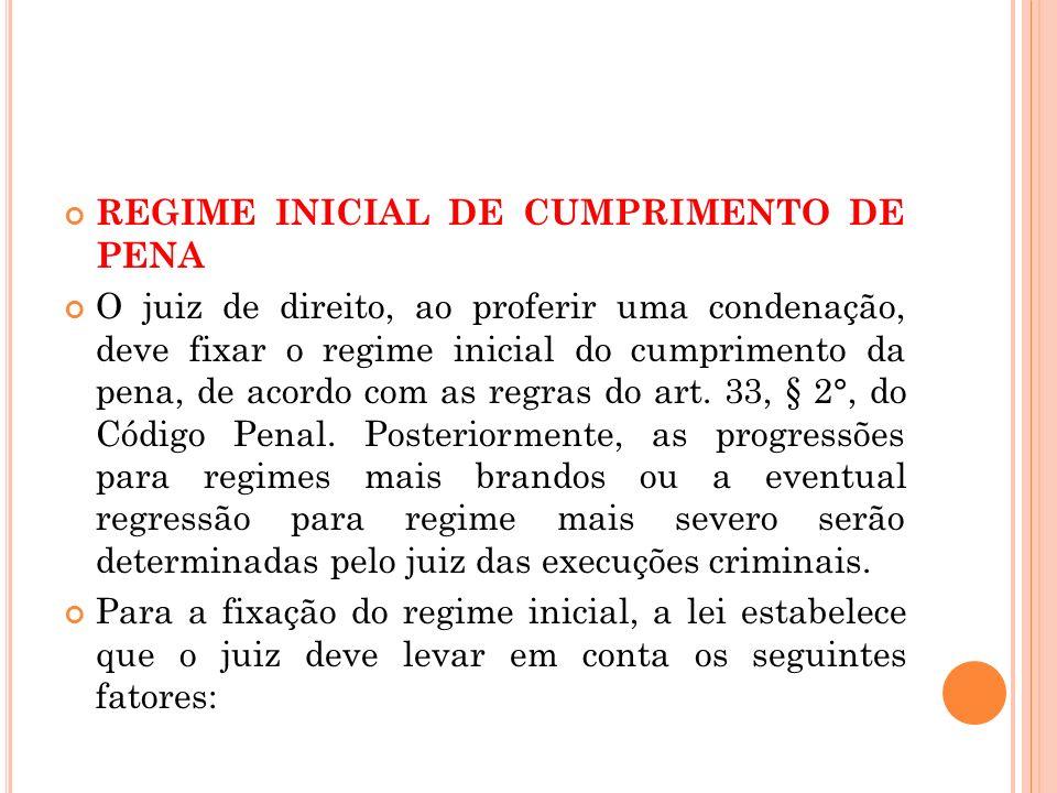 REGIME INICIAL DE CUMPRIMENTO DE PENA