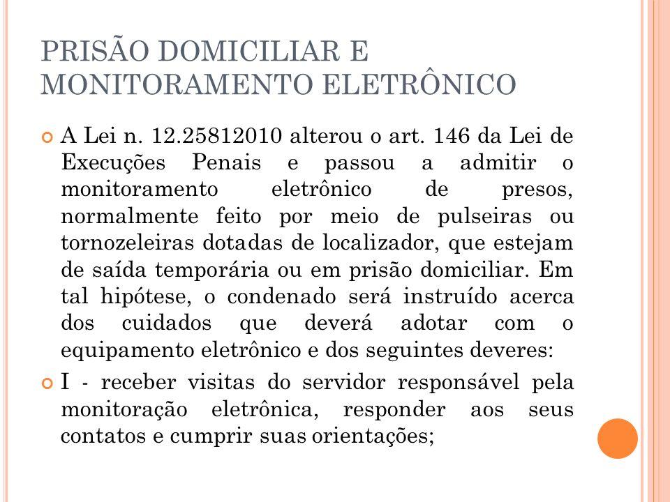 PRISÃO DOMICILIAR E MONITORAMENTO ELETRÔNICO