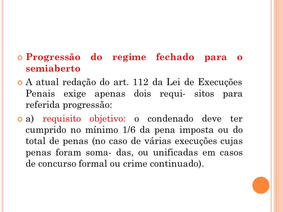 Progressão do regime fechado para o semiaberto