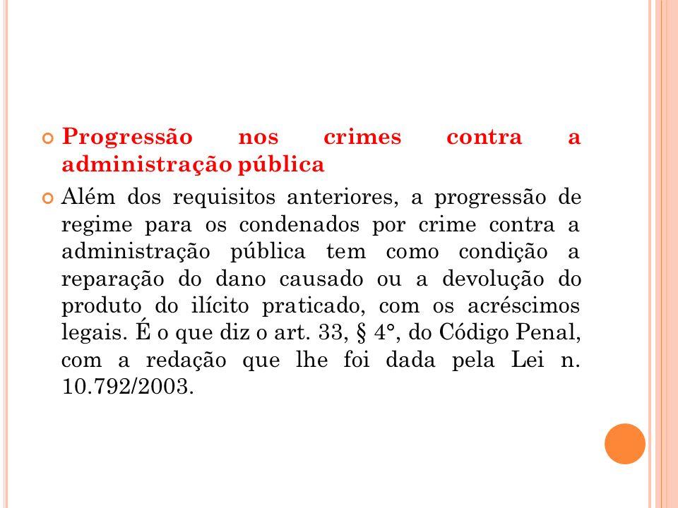 Progressão nos crimes contra a administração pública