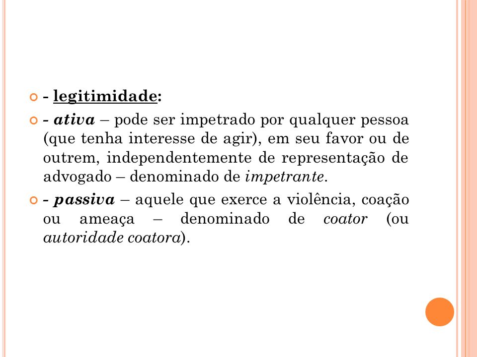 - legitimidade: