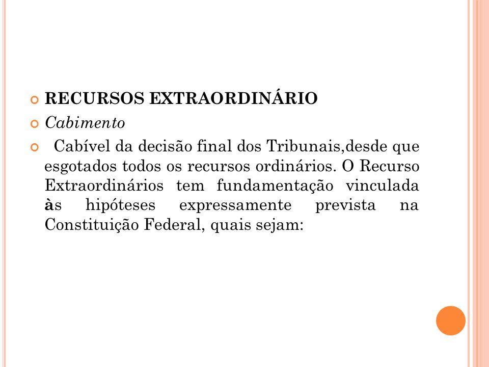 RECURSOS EXTRAORDINÁRIO