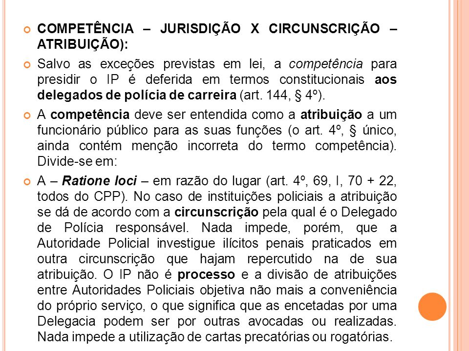COMPETÊNCIA – JURISDIÇÃO X CIRCUNSCRIÇÃO – ATRIBUIÇÃO):