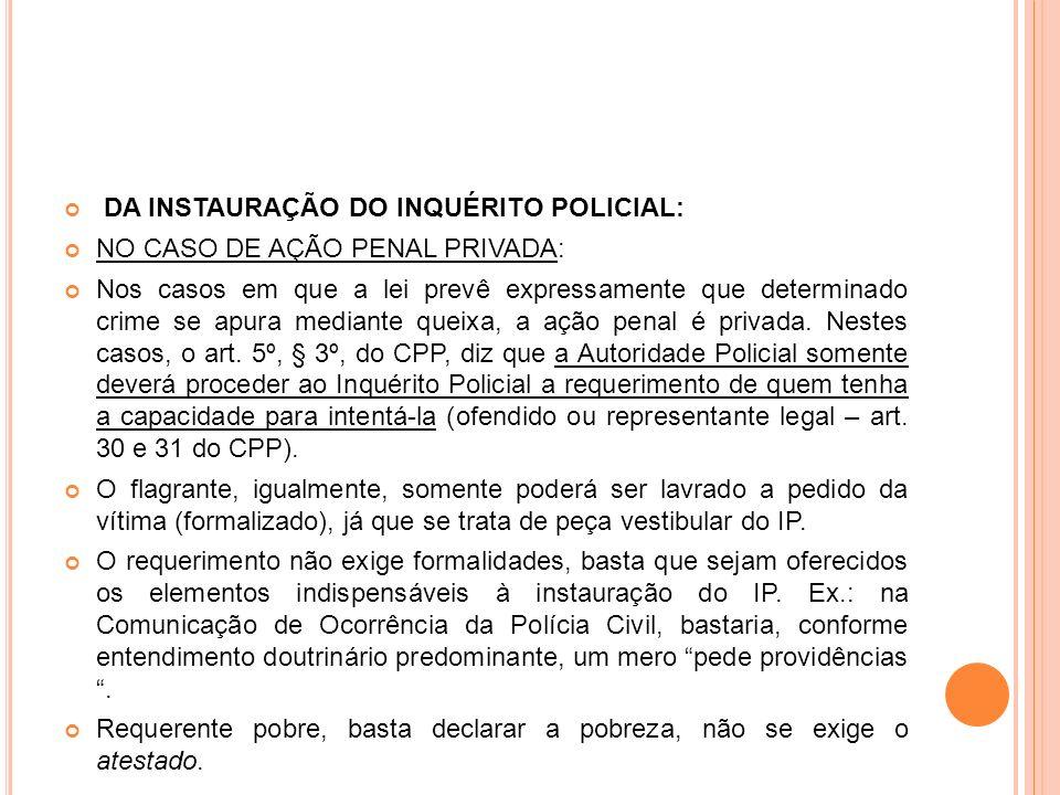 DA INSTAURAÇÃO DO INQUÉRITO POLICIAL: