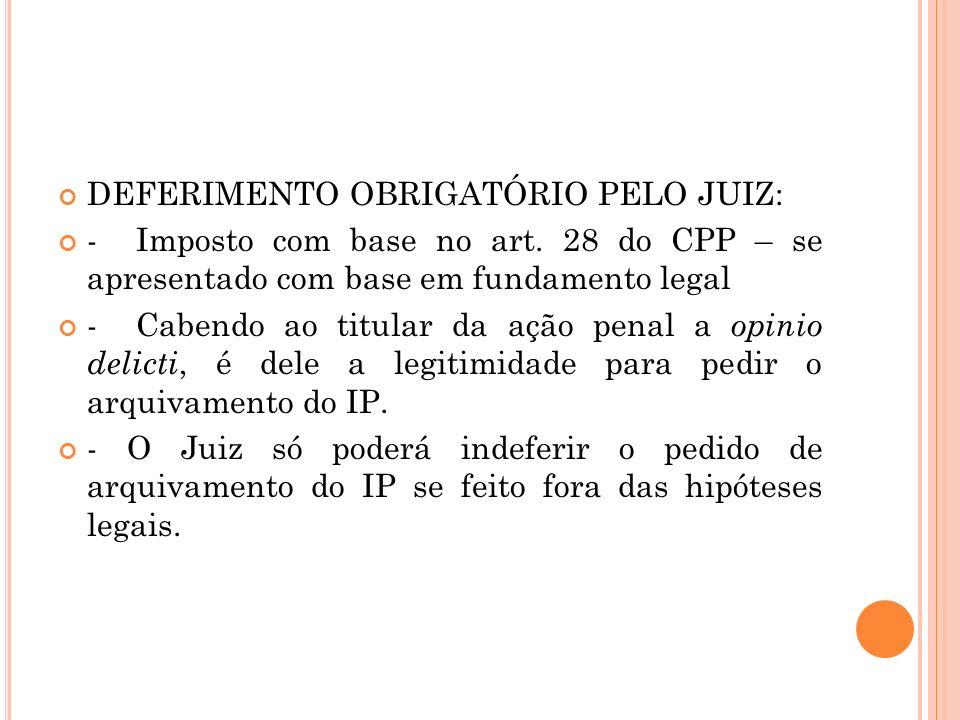 DEFERIMENTO OBRIGATÓRIO PELO JUIZ: