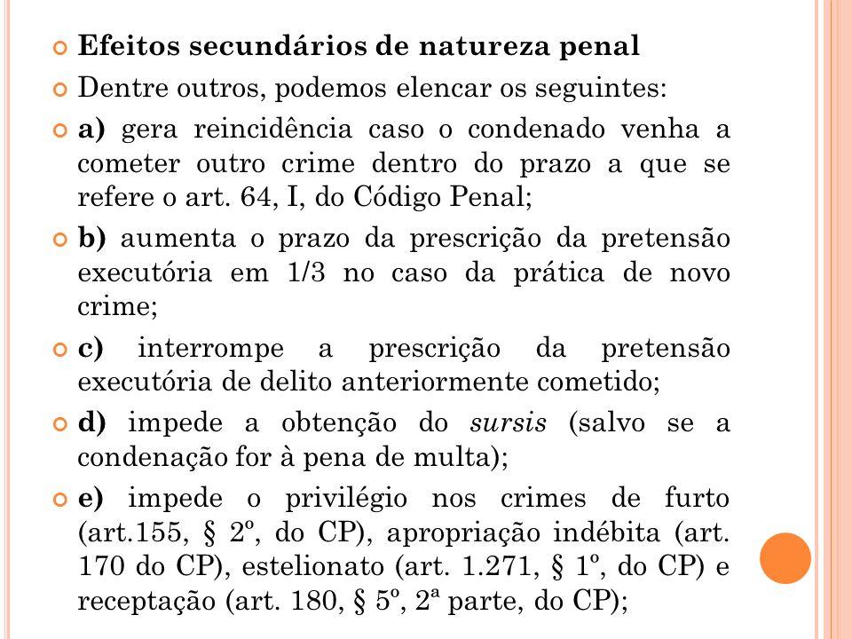 Efeitos secundários de natureza penal