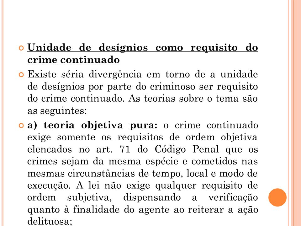 Unidade de desígnios como requisito do crime continuado
