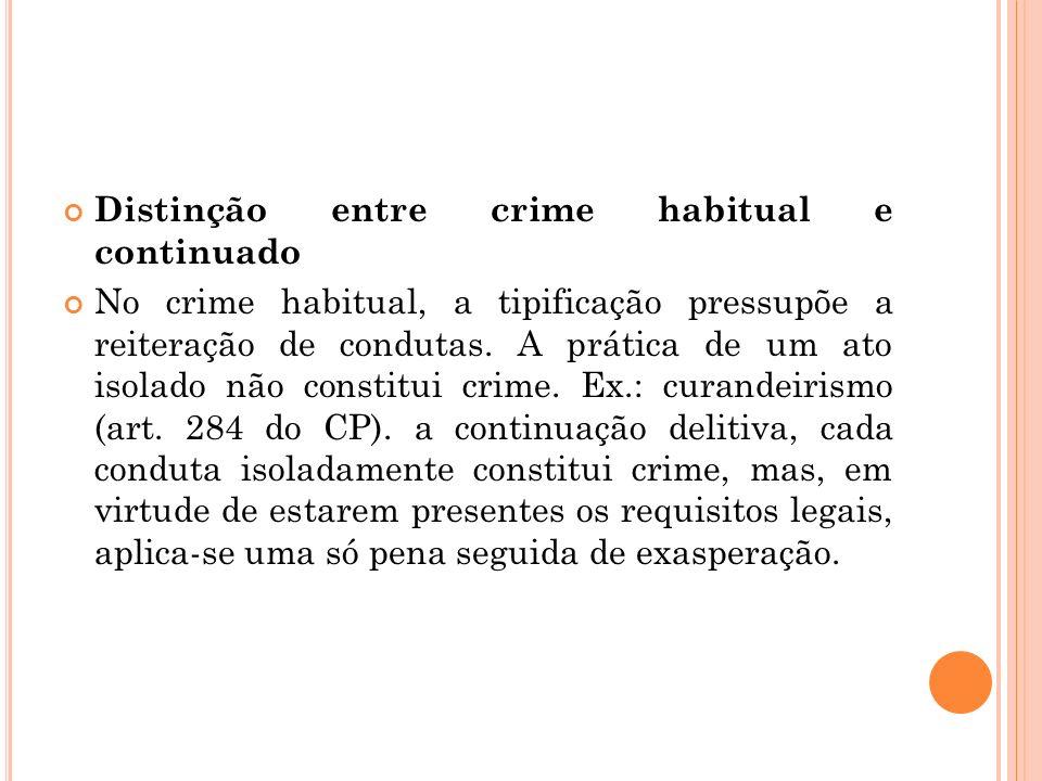Distinção entre crime habitual e continuado