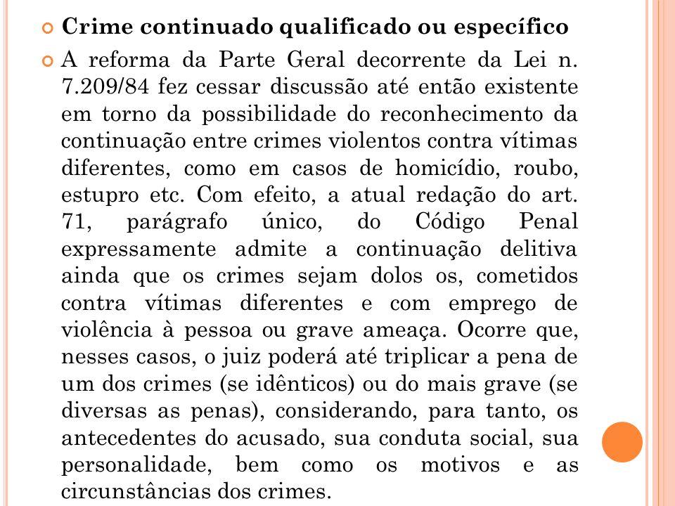 Crime continuado qualificado ou específico
