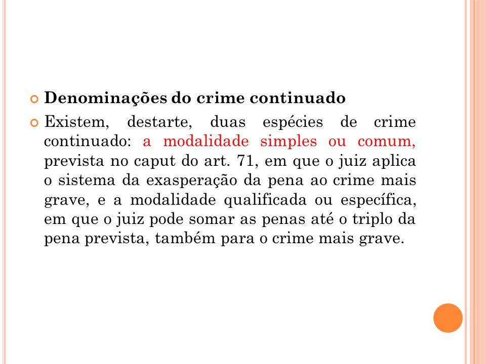 Denominações do crime continuado