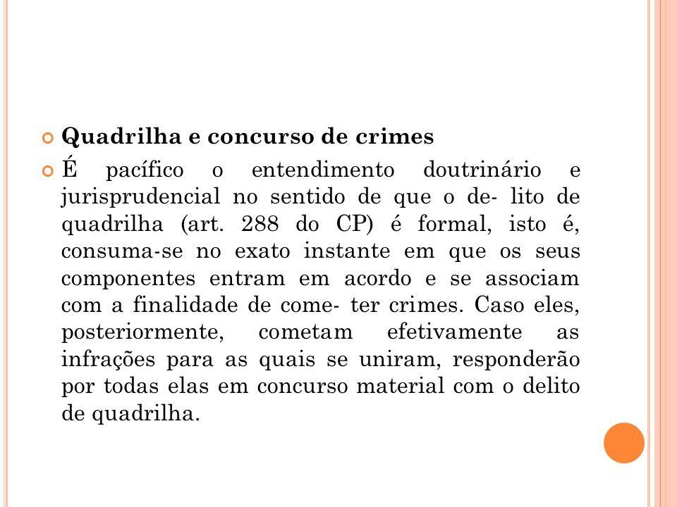 Quadrilha e concurso de crimes