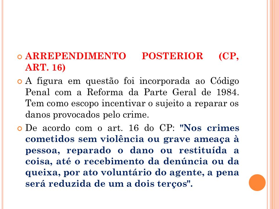ARREPENDIMENTO POSTERIOR (CP, ART. 16)