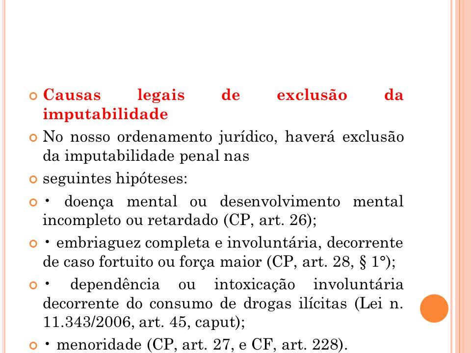 Causas legais de exclusão da imputabilidade