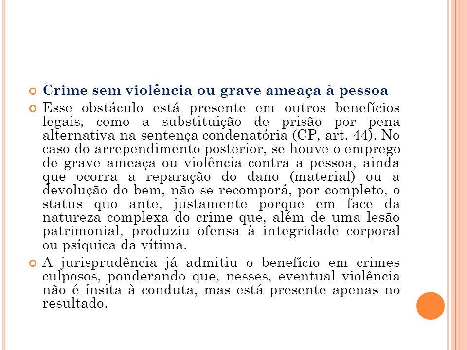 Crime sem violência ou grave ameaça à pessoa